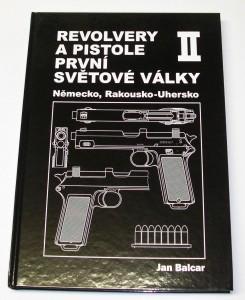 ARMYARMS.cz nabízí: REVOLVERY A PISTOLE PRVNÍ SVĚTOVÉ VÁLKY II